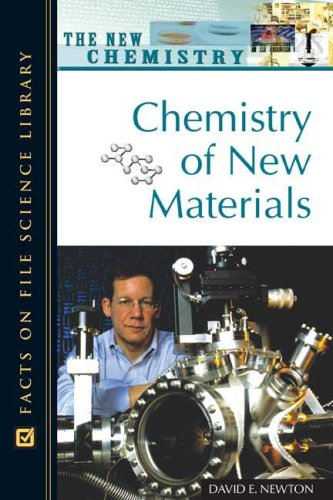 Chemistry of New Materials (Facts on File Science Dictionary)