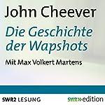Die Geschichte der Wapshots   John Cheever
