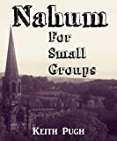 Nahum for Small Groups (Query the Text Series)