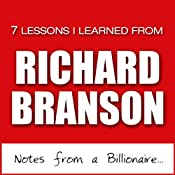 Richard Branson: 7 Lessons from the World's Most Popular Billionaire | [Jamie McIntyre]