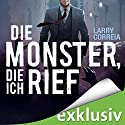 Die Monster, die ich rief Audiobook by Larry Correia Narrated by Robert Frank