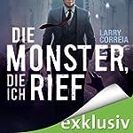 Die Monster, die ich rief (Monster Hu...