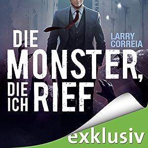 Die Monster, die ich rief (Monster Hunter 1) Hörbuch