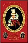 Pocahontas, Powhatan, Opechancanough:...