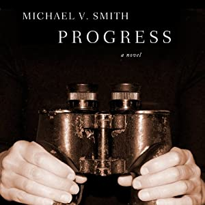 Progress | [Michael V. Smith]