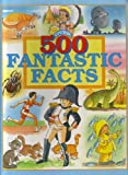 500 Fantastic Facts