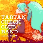 Tartan Check Club Band (feat. 初音ミク&巡音ルカ)