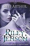 Riley Jenson 3 : Intégrale 5&6