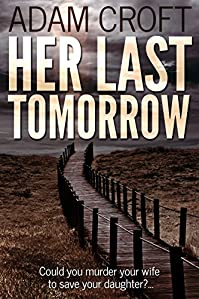 Her Last Tomorrow by Adam Croft ebook deal