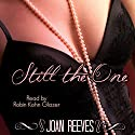 Still the One Audiobook by Joan Reeves Narrated by Robin Kohn Glazer