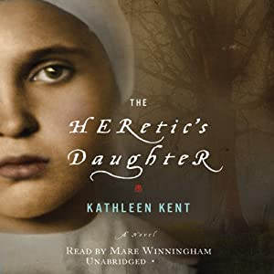 The Heretic's Daughter: A Novel | [Kathleen Kent]