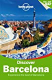 Lonely Planet Discover Barcelona (Travel Guide)