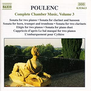Poulenc: Complete Chamber Music, Volume 3
