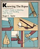 Knowing the Ropes