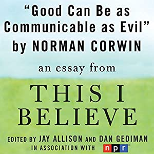 Good Can Be as Communicable as Evil Audiobook