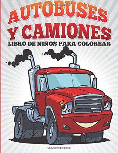 Autobuses Y Camiones Libro De Niños Para Colorear