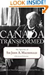 Canada Transformed: The Speeches of S...