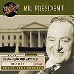 Mr. President, Volume 1 | Jean Holloway,Bernard Dougall,Ira Marion