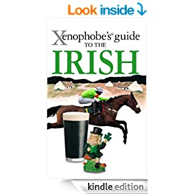 The Xenophobe's Guide to the Irish (Xenophobe's Guides)