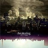 Awakening.