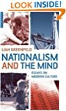 Nationalism and the Mind: Essays on Modern Culture