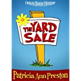 The Yard Sale (A Short Story)