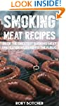 Smoking Meat Recipes: 25 of The Great...