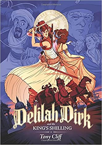 Delilah Dirk and the King's Shilling written by Tony Cliff
