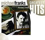 The Best Of Michael Franks A Backward Glance