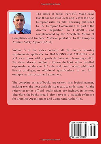 Part-FCL Made Easy: Handbook for Pilot Licensing - Balloons & Airships -: Covers new European rules on Pilot Licensing included in the Commission ... Director Decision No 2011/016/R.: Volume 3