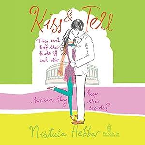 Kiss and Tell | [Nistula Hebbar]