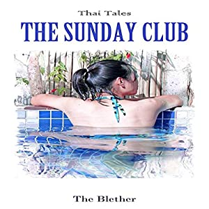 Thai Tales: The Sunday Club Audiobook