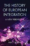 The History of European Integration:...