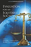img - for Evaluation for an Equitable Society (Evaluation and Society) book / textbook / text book