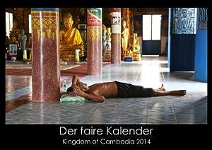"Der faire Kalender - Kambodscha 2014 - Der nachhaltige Kalender: Pro Kalender gehen 6€ Spende an ""Save the Children"". DIN A3 Wandkalender quer."