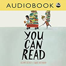 You Can Read Audiobook by Helaine Becker Narrated by Christian Down