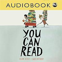 You Can Read | Livre audio Auteur(s) : Helaine Becker Narrateur(s) : Christian Down
