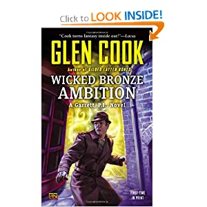 Wicked Bronze Ambition: A Garrett, P.I., Novel by Glen Cook