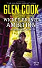 Wicked Bronze Ambition: A Garrett, P.I., Novel