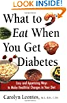 What to Eat When You Get Diabetes: Ea...