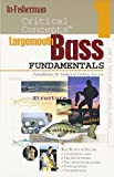 In-Fisherman Critical Concepts 1: Largemouth Bass Fundamentals Book (Critical Concepts (In-Fisherman))