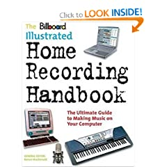 The Billboard Illus Home Recording Handbk (Book)