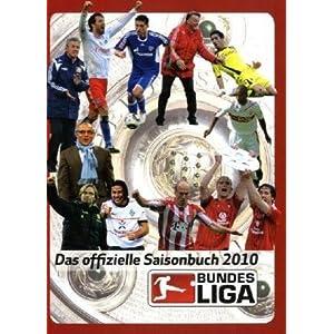 eBook Cover für  Bundesliga Saisonbuch 2010 Das offizielle Saisonbuch der Fu szlig ball Bundesliga