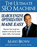 The Ultimate SEO Machine - Search Engine Optimization Made Easy