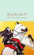 King Richard Iii (macmillan Collector's Library Book 46)