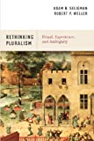 img - for Rethinking Pluralism: Ritual, Experience, and Ambiguity book / textbook / text book