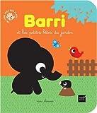 """Afficher """"Barri et les petites bêtes du jardin"""""""