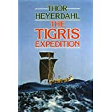 The Tigris Expeditionby Thor Heyerdahl