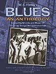 W. C. Handy's Blues, An Anthology: Co...