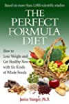 The Perfect Formula Diet: How to Lose...